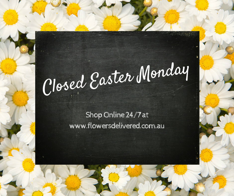 Closed easter monday the boydita flowers delivered blog were negle Image collections